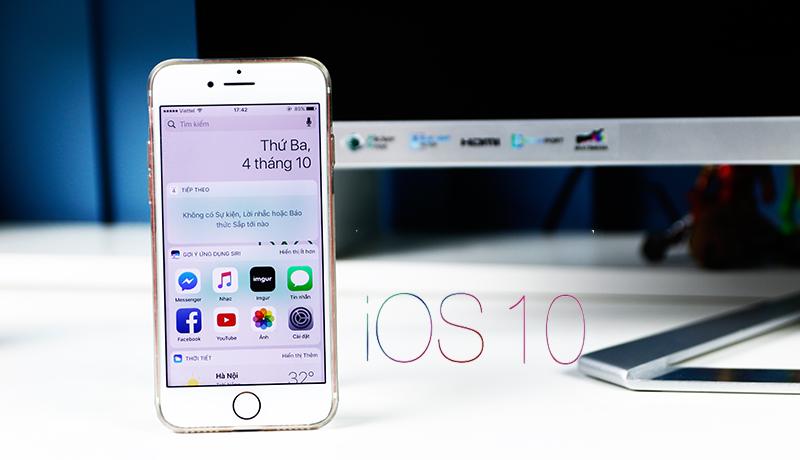 Đánh giá chi tiết iOS 10: hệ điều hành tốt nhưng không dành cho mọi thiết bị của Apple