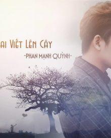 Tiểu sử và sự nghiệp của nam ca sĩ Phan Mạnh Quỳnh