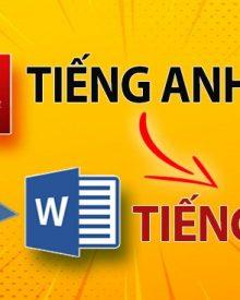 Những phần mềm dịch tiếng việt sang tiếng anh đúng ngữ pháp