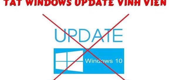 Tổng hợp những cách tắt update trên Win 10 đơn giản nhất